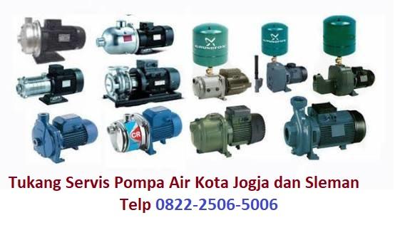 ukang Servis Pompa Air Kota Jogja dan Sleman Telp 082225065006